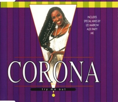 Try Me Out - Corona (CD, Maxi-Singiel, ℗ © 1995) - przód główny