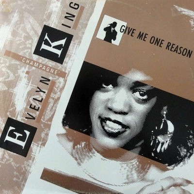 "Give Me One Reason - Evelyn ""Champagne"" King"