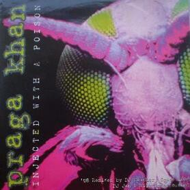 Injected With A Poison ('98 Remixes) - Praga Khan