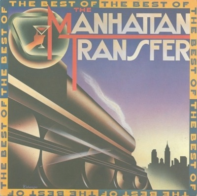 The Best Of The Manhattan Transfer - The Manhattan Transfer