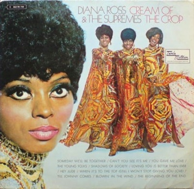 Cream Of The Crop - Diana Ross & The Supremes (Winyl, LP, Album, ℗ © 1969) - przód główny