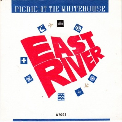 "East River - Picnic At The Whitehouse (Winyl, 7"", Singiel, 45 RPM, ℗ © 1986) - przód główny"
