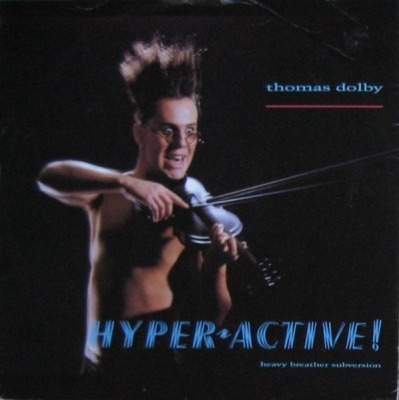 Hyper-active! (Heavy Breather Subversion) - Thomas Dolby
