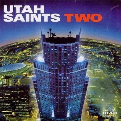 Two - Utah Saints