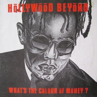"What's the Colour of Money? - Hollywood Beyond (Singiel, Winyl, 12"", 45 RPM, ℗ © 1986) - przód główny"