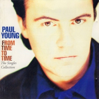 From Time To Time (The Singles Collection) - Paul Young