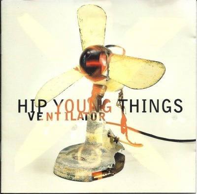 Ventilator - Hip Young Things