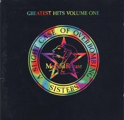 Greatest Hits Volume One - A Slight Case of Overbombing - The Sisters of Mercy
