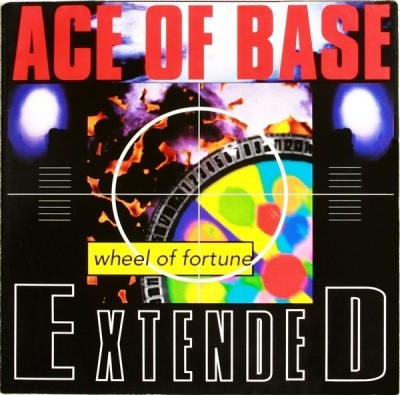 "Wheel Of Fortune - Ace Of Base (Singiel, Winyl, 12"", 45 RPM, ℗ 1992 © 1993) - przód główny"