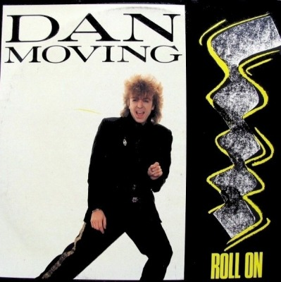 "Roll On / Lady Love - Dan Moving (Singiel, Winyl, 12"", ℗ © 1985) - przód główny"