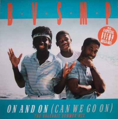"On And On (Can We Go On) - B.V.S.M.P. (Winyl, 12"", 45 RPM, Maxi-Singiel, ℗ © 1989) - przód główny"