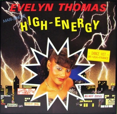 "High Energy - Evelyn Thomas (Winyl, 12"", 45 RPM, Maxi-Singiel, ℗ © 1984) - przód główny"
