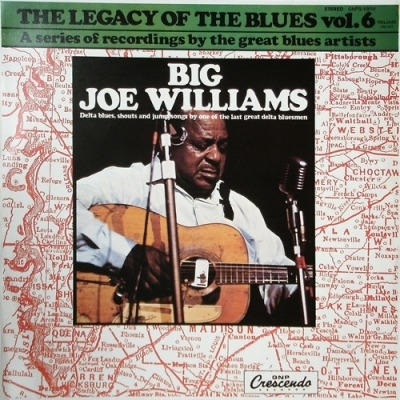 The Legacy Of The Blues Vol. 6 - Big Joe Williams