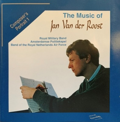 The Music Of Jan Van Der Roost - Jan Van Der Roost (CD, Kompilacja, ℗ © 1993) - przód główny
