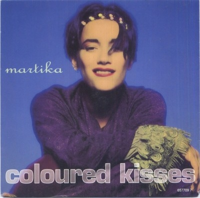 "Coloured Kisses - Martika (Winyl, 7"", 45 RPM, Singiel, ℗ © 1992) - przód główny"