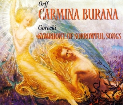 Carmina Burana / Symphony Of Sorrowful Songs - Orff / Gorecki