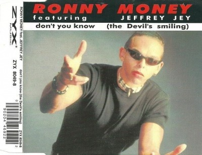 Don't You Know (The Devil's Smiling) - Ronny Money featuring Jeffrey Jey