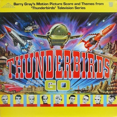 Gerry Anderson's Thunderbirds Are Go - Barry Gray (Winyl, LP, Album, ℗ © 1987) - przód główny