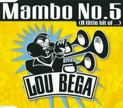 Mambo No.5 (A Little Bit Of ...) - Lou Bega