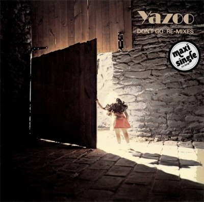 Don't Go • Re-mixes - Yazoo