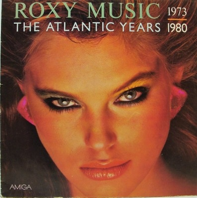 1973 - 1980 The Atlantic Years - Roxy Music