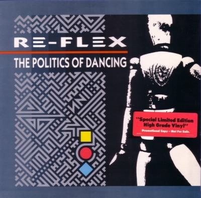 The Politics Of Dancing - Re-Flex (Winyl, LP, Album, Promocyjne,  High Grade Winyl , ℗ © 1983) - przód główny