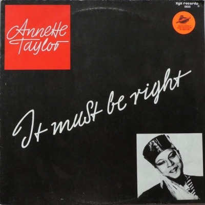It Must Be Right - Annette Taylor