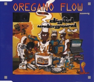 Oregano Flow - Digital Underground