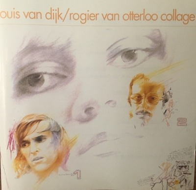 Collage - Louis van Dijk / Rogier Van Otterloo