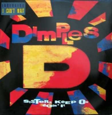 "Sisters Keep On Doin' It - Dimples D (Singiel, Winyl, 12"", 45 RPM, ℗ © 1991) - przód główny"