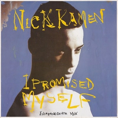 "I Promised Myself (Independiente Mix) - Nick Kamen (Winyl, 12"", 45 RPM, Maxi-Singiel, ℗ © 1990) - przód główny"