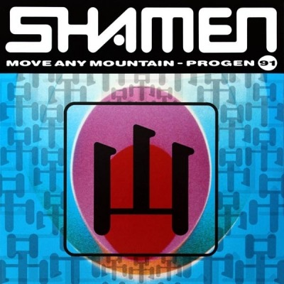 Move Any Mountain (Progen 91) - The Shamen