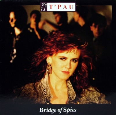 Bridge Of Spies - T'Pau (Winyl, LP, Album, ℗ © 1987) - przód główny