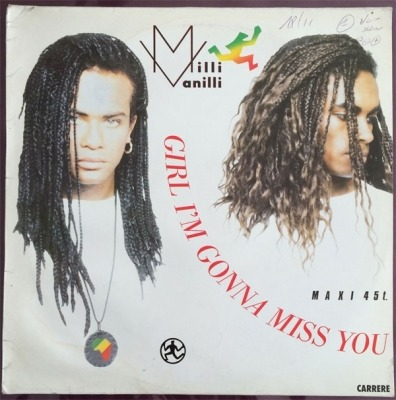 "Girl I'm Gonna Miss You - Milli Vanilli (Singiel, Winyl, 12"", 45 RPM, ℗ © 1989) - przód główny"