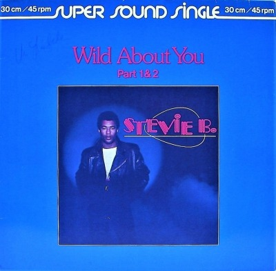 Wild About You (Part 1 & 2) - Stevie B.