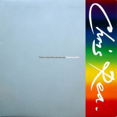 That's What They Always Say (Rainbow Mix) - Chris Rea