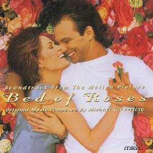 Bed Of Roses (Soundtrack From The Motion Picture) - Michael Convertino