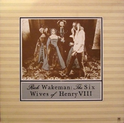 The Six Wives Of Henry VIII - Rick Wakeman (Winyl, LP, Album,  Pitman pressing , ℗ © 1973) - przód główny