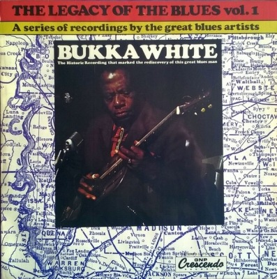 The Legacy Of The Blues Vol.1 - Bukka White
