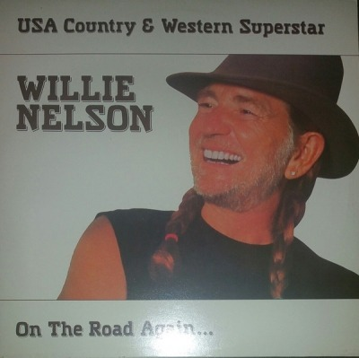 On The Road Again...USA Country & Western Superstar - Willie Nelson (Winyl, LP, Kompilacja, Edycja klubowa, ℗ © 1985) - przód główny