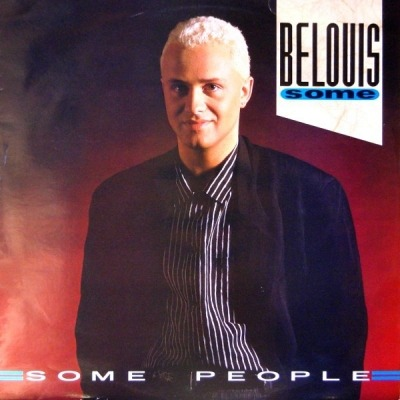 "Some People - Belouis Some (Singiel, Winyl, 12"", 45 RPM, ℗ 1985 © 1986) - przód główny"