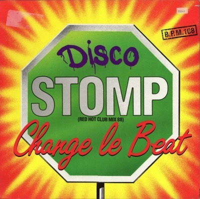 Disco Stomp (Red Hot Club Mix 88) - Change Le Beat