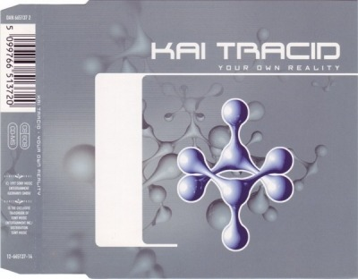 Your Own Reality - Kai Tracid (CD, Maxi-Singiel, ℗ © 27 Paź 1997) - przód główny