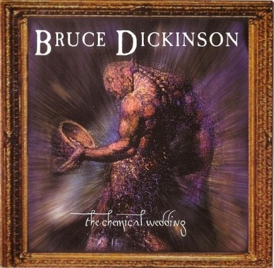 The Chemical Wedding - Bruce Dickinson