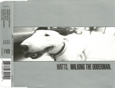 Walking The Doberman - Watts