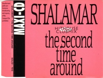 The Second Time Around (Hithouse Clubmix) - Shalamar