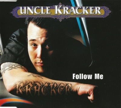 Follow Me - Uncle Kracker (CD, Maxi-Singiel, CD-Extra, ℗ 2000 © 2001) - przód główny