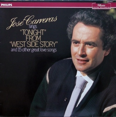"Jose Carreras Sings ""Tonight"" From ""West Side Story"" And 15 Other Great Love Songs - José Carreras (Album, Winyl, LP, Stereo,  Digital Recording , ℗ © 1986) - przód główny"