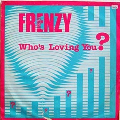 "Who's Loving You - Frenzy (Singiel, Winyl, 12"", ℗ © 1985) - przód główny"