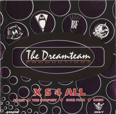 X S 4 All - The Dreamteam Productions